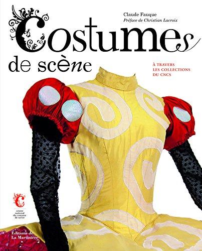 Costumes de scènes : A travers les collections du CNCS