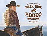 Walk Ride Rodeo: A Story about Amberley Snyder