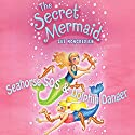 The Secret Mermaid: Seahorse SOS & Dolphin Danger Audiobook by Sue Mongredien Narrated by Eva Haddon