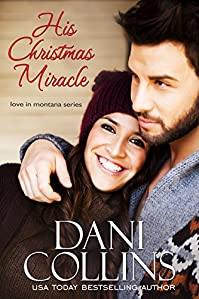 His Christmas Miracle by Dani Collins ebook deal