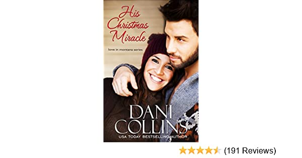 his christmas miracle love in montana book 5 kindle edition by dani collins literature fiction kindle ebooks amazon com