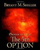 Origin of Life, Bryant Shiller, 1412027799