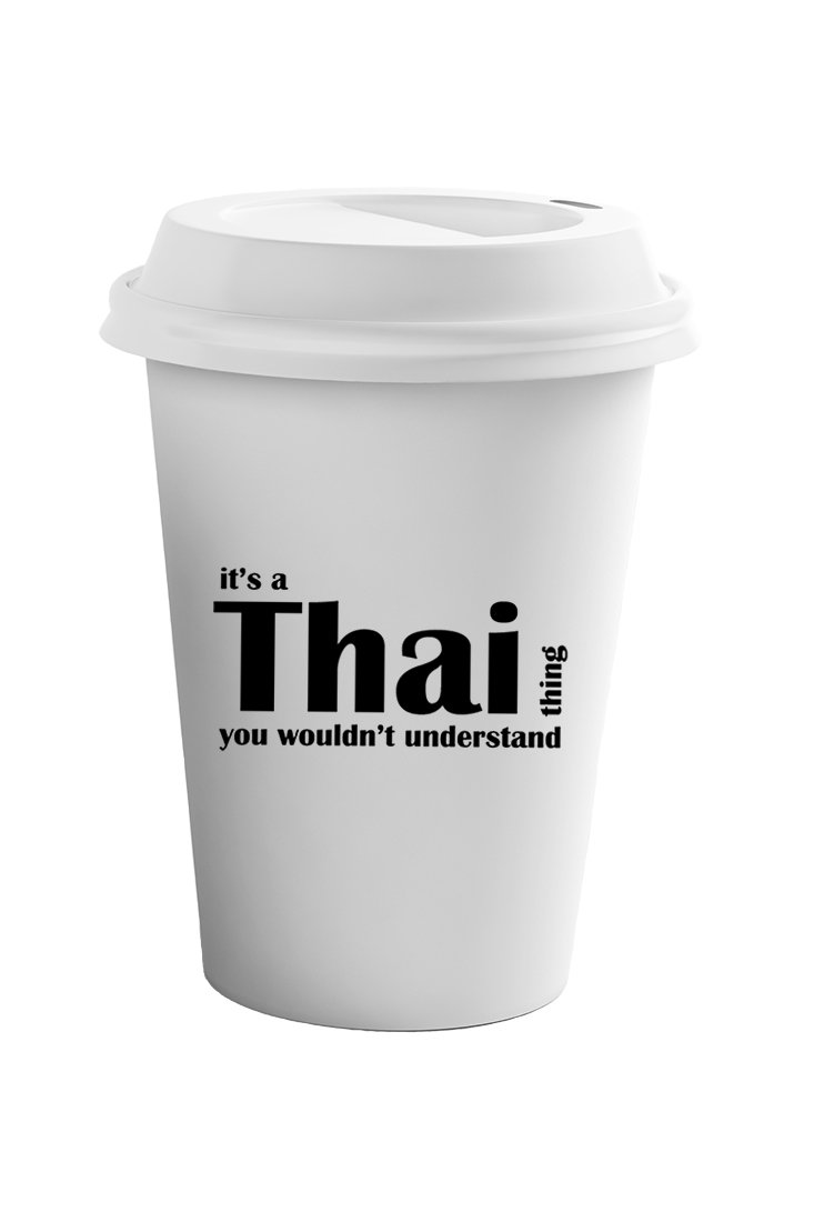 Style In Print Thai Thing Wouldn't Understand Coffee Ceramic Travel Tumbler Mug 11oz