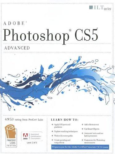 Photoshop Cs5: Advanced, Aca Edition