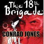 The 18th Brigade: Soft Target Series | Conrad Jones