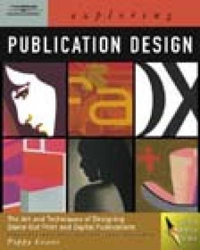 Exploring Publication Design (Graphic Design/Interactive Media)