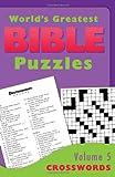 World's Greatest Bible Puzzles--Volume 5 (Crosswords), , 1620298082