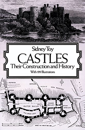 Castles: Their Construction and History (Dover Architecture) -