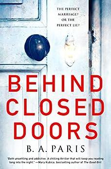 Behind Closed Doors: A Novel by [Paris, B. A.]