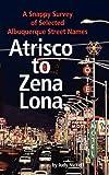 Atrisco to Zena Lona, Judy Nickell, 1890689742