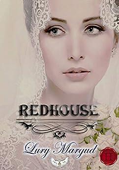Redhouse (volumen 1 Saga Los Horton) (Spanish Edition) by [Margud, Lury]