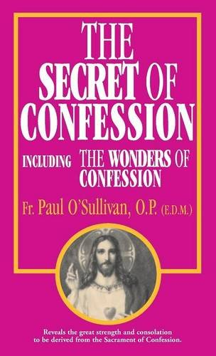 Download The Secret of Confession: Including the Wonders of Confession pdf epub