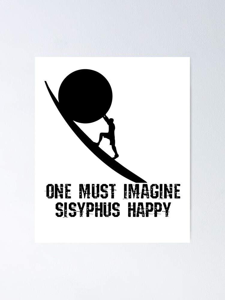 Amazon Com One Must Imagine Sisyphus Happy