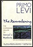 img - for The Reawakening: The Companion Volume to Survival in Auschwitz book / textbook / text book