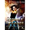 Smoke and Flame (Rise of the Dragons Trilogy Book 2)