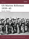 US Marine Rifleman 1939–45: Pacific Theater (Warrior)
