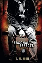Personal Effects by E.M. Kokie (2014-05-13) Paperback