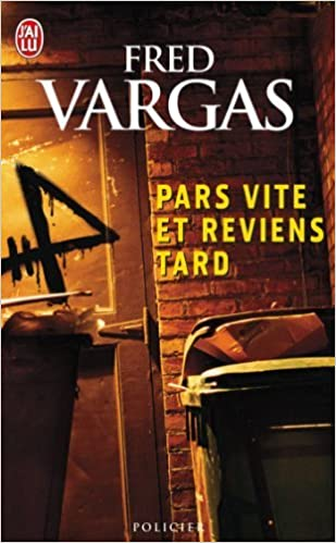 Pars Vite Et Reviens Tard Vargas Fred 9782290349311
