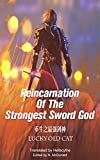 #4: Reincarnation of the Strongest Sword God: Book One - Starting Over