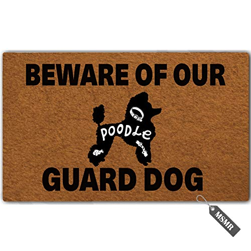 MsMr Funny Door Mat Entrance Floor Mat Beware of Our Guard Dog Poodle Non-Slip Doormat Welcome Mat 23.6 inch by 15.7 inch Machine Washable Non-Woven Fabric ()