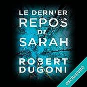 Le dernier repos de Sarah (Les enquêtes de Tracy Crosswhite 1)   Robert Dugoni