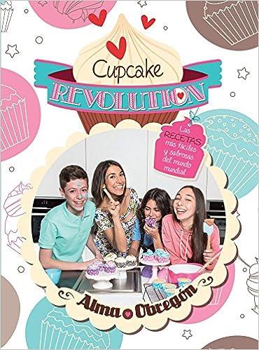 Amazon.com: Cupcake Revolution (Spanish Edition) (9786073129817): Alma Obregon: Books