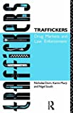img - for Traffickers: Drug Markets and Law Enforcement by Nigel South (1991-05-12) book / textbook / text book