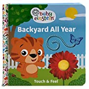Baby Einstein: Backyard All Year (Touch and Feel Board Book)