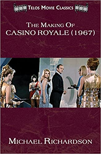 Download The Making of Casino Royale (1967) (Telos Movie Classics Book 2) PDF, azw (Kindle), ePub, doc, mobi