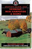 Vermont, New Hampshire, Maine Visitor's Guide, Don Philpott, 0861905865