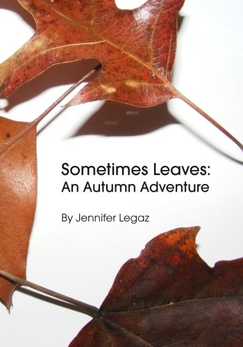 Sometimes Leaves: An Autumn Adventure pdf