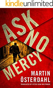 Ask No Mercy (Max Anger Book 1)
