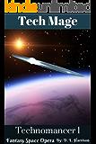 Tech Mage: Technomancer: Book One