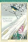 Snow on a Crocus, Swift Joan, 1930454279
