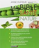 Ma bible de la santé nature