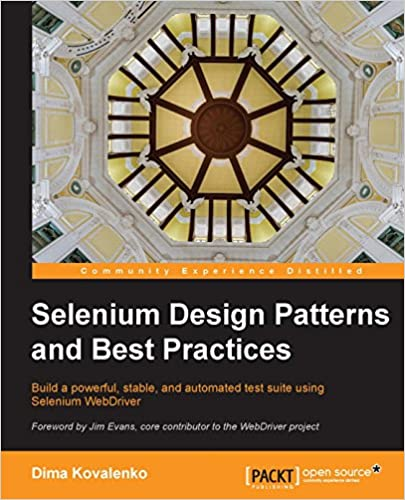 Selenium design patterns and best practices dima kovalenko ebook selenium design patterns and best practices kindle edition fandeluxe Document