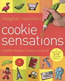 Cookie Sensations, Meaghan Mountford, 1401602886