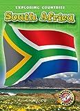 South Africa (Blastoff! Readers: Exploring Countries) (Blastoff Readers. Level 5)
