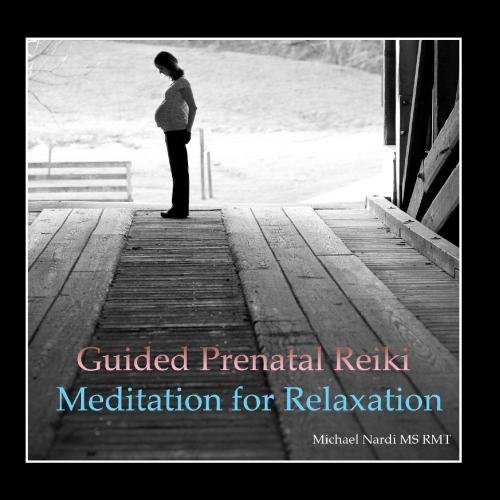 Guided Prenatal Reiki Meditation for Relaxation: Reiki Treatment to Support Pregnancy - Single