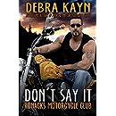 Don't Say It: Ronacks Motorcycle Club