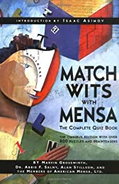 Match Wits With Mensa: The Complete Quiz Book (Mensa Genius Quiz)