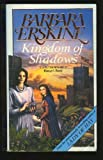 Kingdom of Shadows, Barbara Erskine, 0440502004