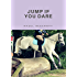 Jump If You Dare