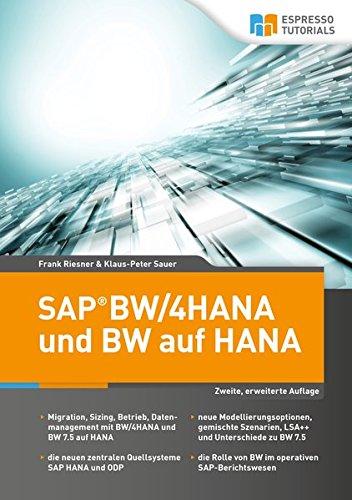 SAP BW/4HANA und BW auf HANA, 2. erweiterte Auflage