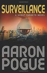 Surveillance: Ghost Targets, #1