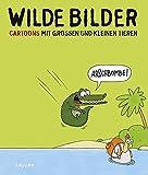 Wilde Bilder: Cartoons mit großen und kleinen Tieren