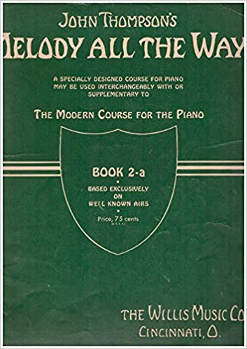 thompsons supplementary piano course with melody all the way book 1 b