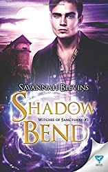 Shadow Bend (Witches of Sanctuary) (Volume 3)