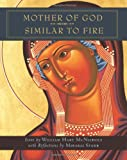 Mother of God, Similar to Fire, Mirabai Starr, 1570758948