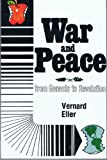 War and Peace from Genesis to Revelation, Vernard Eller, 0836119479